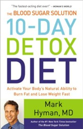 The Blood Sugar Solution 10-Day Detox Diet: Activate Your Body's Natural Ability to Burn Fat and Lose Weight Fast Unabridged Audiobook on CD