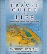 A Travel Guide To Life: Transforming Yourself From Head To Soul, Unabridged Audiobook CD