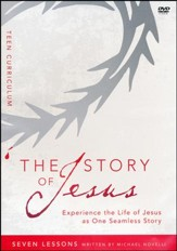 The Story of Jesus for Teen Curriculum: Finding Your Place in the Story of Jesus