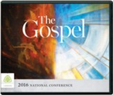 The Gospel: 2016 National Conference - Audio on MP3-CD