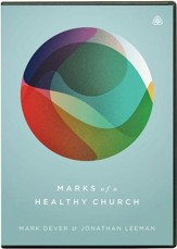 Marks of a Healthy Church, DVD Messages
