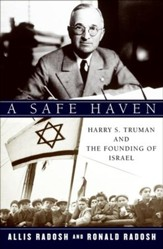 A Safe Haven: Harry S. Truman and  the Founding of Israel - eBook