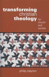 Transforming Christian Theology: For Church and Society