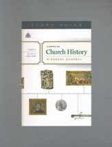 A Survey of Church History, Part 2 A.D. 500-1500 - Study Guide