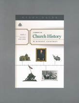 A Survey of Church History, Part 6 A.D. 1900-2000 - Study Guide