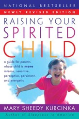 Raising Your Spirited Child Rev Ed - eBook