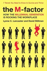 The M-Factor: How the Millennial Generation Is Rocking the Workplace - eBook