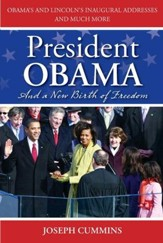 President Obama and a New Birth of Freedom: A New Birth of Freedom - eBook