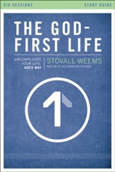 The God-First Life, Study Guide