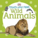Wild Animals, DK Touch and Feel, Hardcover
