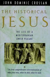 The Historical Jesus: The Life of a Mediterranean Jewish Peasant - eBook