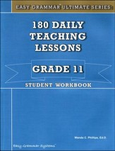 Easy Grammar Ultimate Series: 180  Daily Teaching Lessons, Grade 11 Student Workbook
