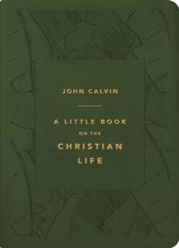 A Little Book on the Christian Life (Gift Edition) Imitation Leather, Olive