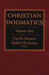 Christian Dogmatics, Vol.1