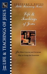 Shepherd's Notes on The Life and Teachings of Jesus  - eBook