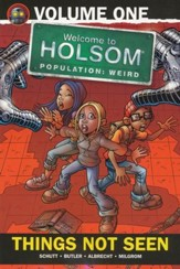 #1: Things Not Seen: Welcome to Holsom Graphic Novel