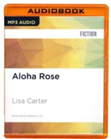 #12: Aloha Rose - unabridged audio book on CD