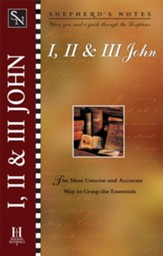 Shepherd's Notes on 1, 2, 3 John - eBook