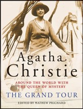 The Grand Tour: Around the World with the Queen of Mystery - eBook