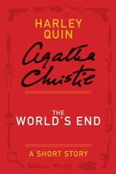 The World's End: A Mysterious Mr. Quin Story - eBook