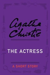 The Actress: A Short Story - eBook