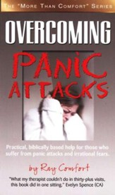Overcoming Panic Attacks, More Than Comfort Series