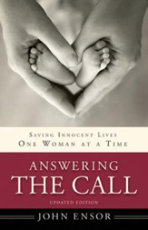 Answering the Call: Saving Innocent Lives One Woman at  a Time, Updated Edition