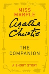 The Companion: A Miss Marple Story - eBook