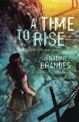 A Time To Rise (Out of Time Series, Book 3)