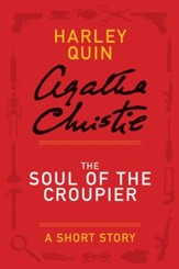 The Soul of the Croupier: A Mysterious Mr. Quin Story - eBook