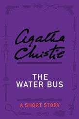 The Water Bus: A Short Story - eBook