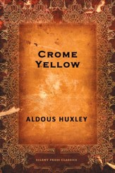 Crome Yellow - eBook