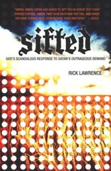 Sifted: God's Response to Satan's Outrageous Demand