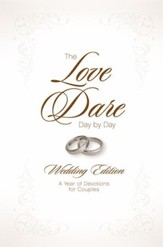 The Love Dare Day by Day: Wedding Edition - eBook