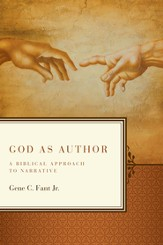 God As Author: A Biblical Approach to Narrative - eBook