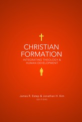 Christian Formation: Integrating Theology - eBook