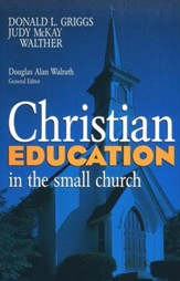Christian Education in the Small Ch urch