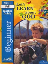 Let's Learn About God Teacher's Guide (Beginner; Ages 4 & 5; 2016 Edition)