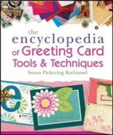 Encyclopedia of Greeting Card Tools & Techniques