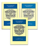 The Cambridge History of Religions in America, 3 Volume Set