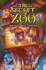 The Secret Zoo: Riddles and Danger - eBook