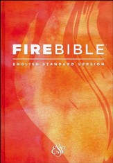 Fire Bible ESV Version, hardcover