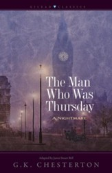 The Man Who Was Thursday: A Nightmare (Adapted and Abridged)