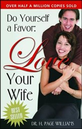 Do Yourself a Favor: Love Your Wife  - Slightly Imperfect