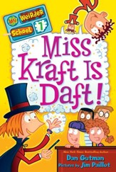 My Weirder School #7: Miss Kraft Is Daft! - eBook