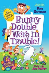 My Weird School Special: Bunny Double, We're in Trouble! - eBook