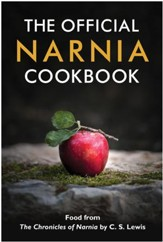 The Official Narnia Cookbook: Food from The Chronicles of Narnia by C. S. Lewis - eBook