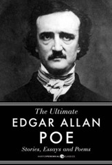 Stories, Essays and Poems: The Ultimate Edgar Allan Poe - eBook