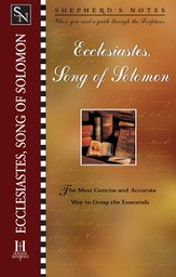 Shepherd's Notes on Ecclesiastes/Song of Solomon - eBook
