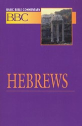 Hebrews, Basic Bible Commentary, Volume 27